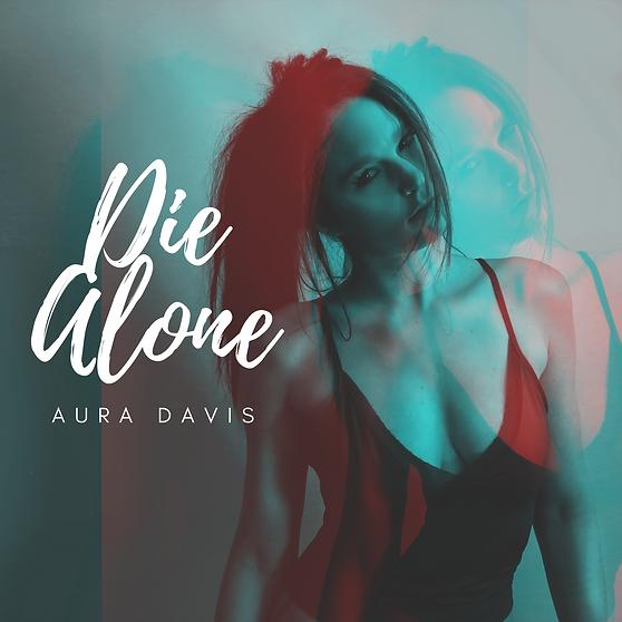 Aura Davis Die Alone
