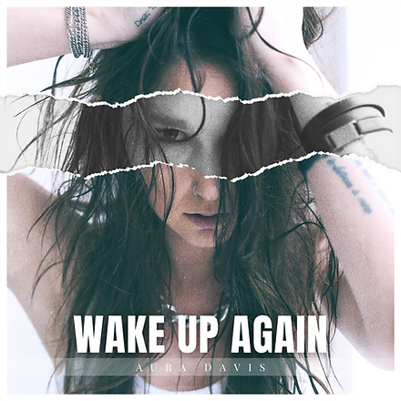 Aura Davis_Wake Up Again_3000X3000.png