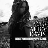 Aura Davis Keep Running