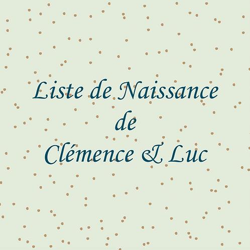 Liste de Naissance de Clémence et Luc