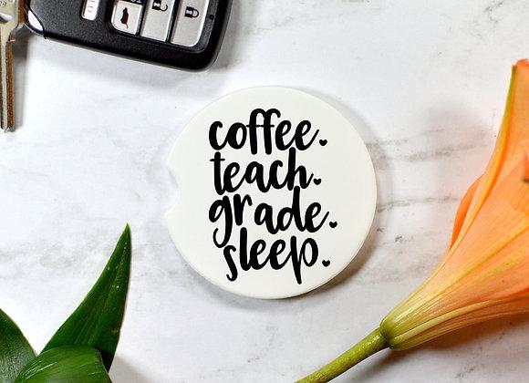 Teacher-Coffee Teach Grade Sleep Car Coaster