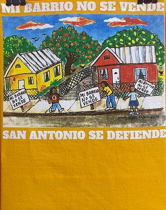 Mi Barrio No Se Vende - by Mary Agnes Rodriguez - Yellow