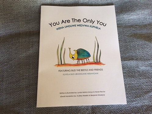 You Are The Only You (English & siSwati : Bound)