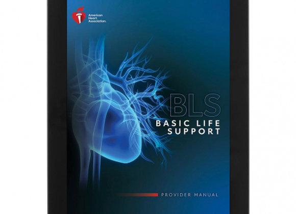 eBook Edition: Basic Life Support (BLS) Provider Manual