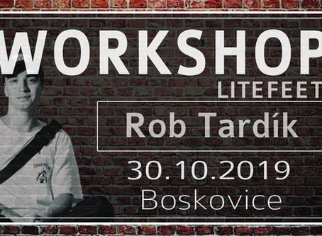 Workshopy Litefeetu s Robem