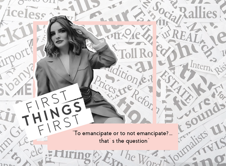 """First Things First: """"To emancipate or to not emancipate?… that's the question"""""""