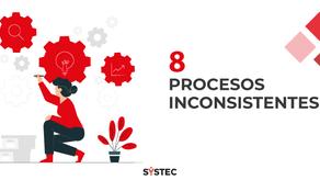 """""""Procesos inconsistentes"""" (8/10) Factores que destruyen proyectos"""
