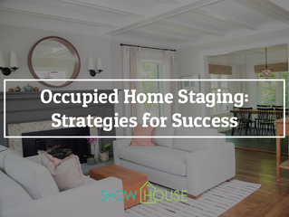 Staging an Occupied Home: Strategies for Success