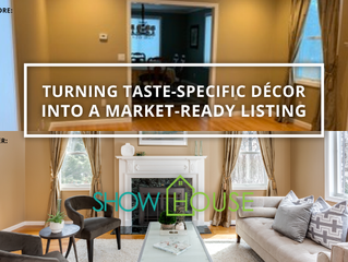 Turning Taste-Specific Décor Into a Market-Ready Listing