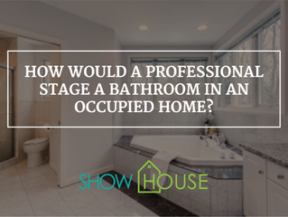How Would a Professional Stage a Bathroom in an Occupied Home?