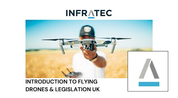 Free Introduction to flying drones & Legislation UK