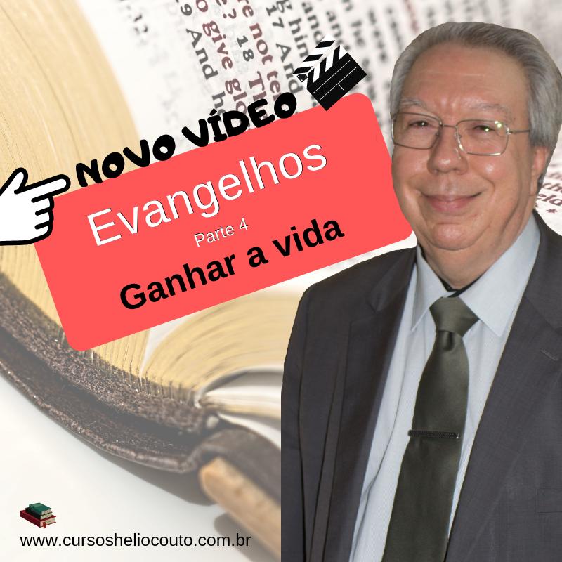 Evangelhos Parte IV