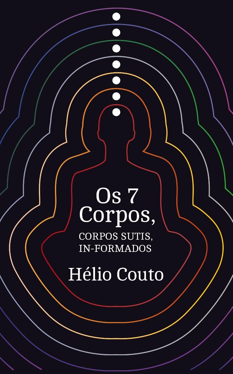 Os sete corpos - Hélio Couto