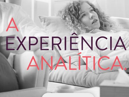 A Experiência Analítica