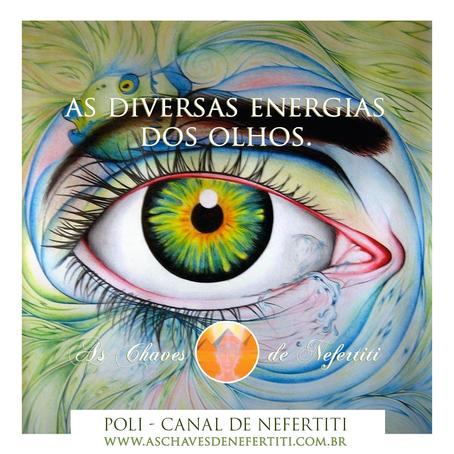 As diversas energias dos olhos