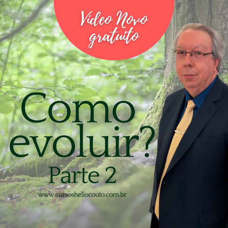 Como Evoluir - Parte 2