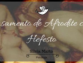 Casamento de Afrodite com Hefesto