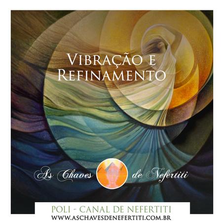 Vibração e Refinamento