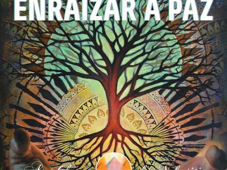 Enraizamento da Paz - Escola da Paz