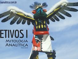 Mitologia Analítica I - Objetivos I