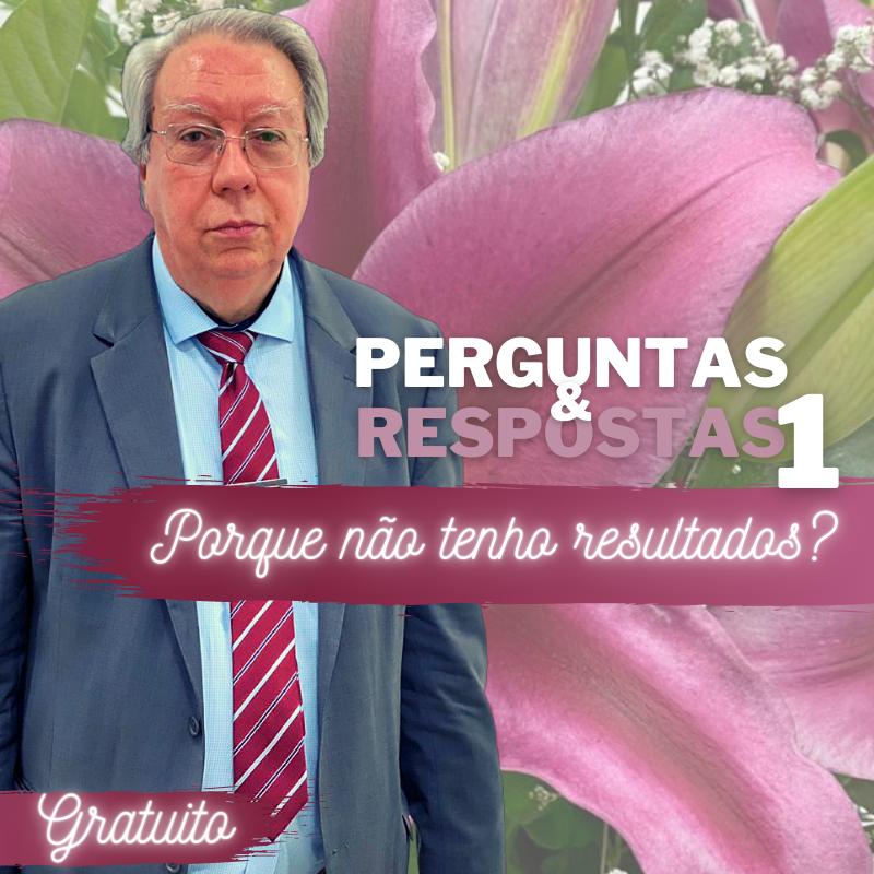 Hélio Couto - Porque não tenho resultados?