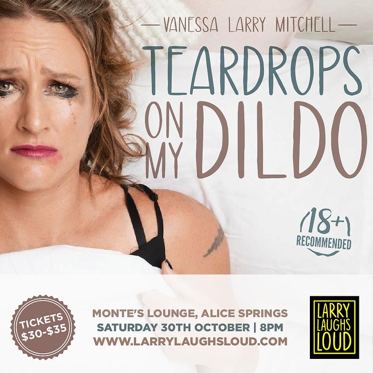 Teardrops on My Dildo, Monte's Lounge