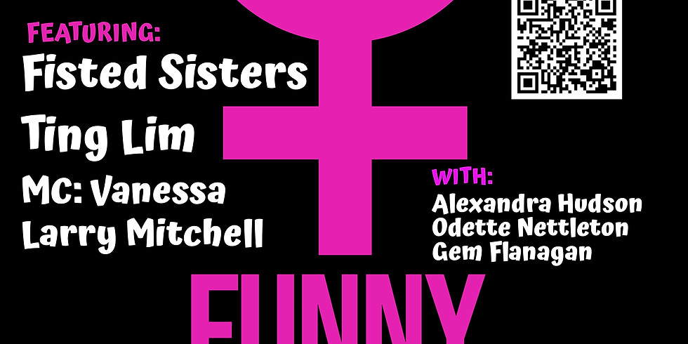 SOLD OUT: Funny B*tches!