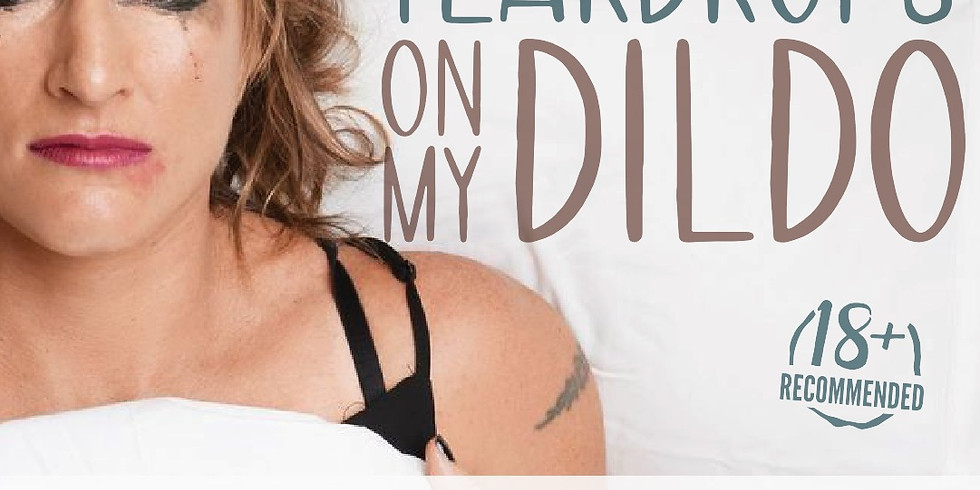 CANCELLED: Teardrops on My Dildo, Toowoomba