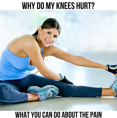 Why Do My Knees Hurt?
