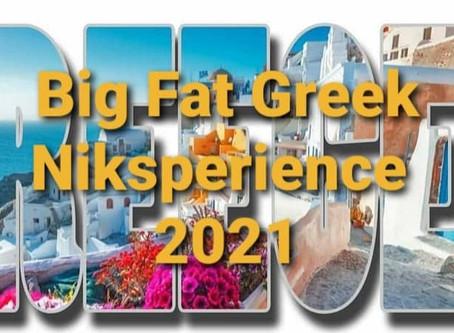 Big Fat Greek Niksperience 2021