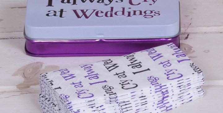 I Always Cry At Weddings Tissue Tin