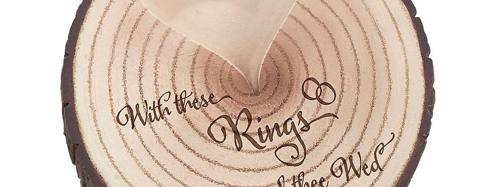Lillian Rose Wood Slice I Thee Wed Ring Holder