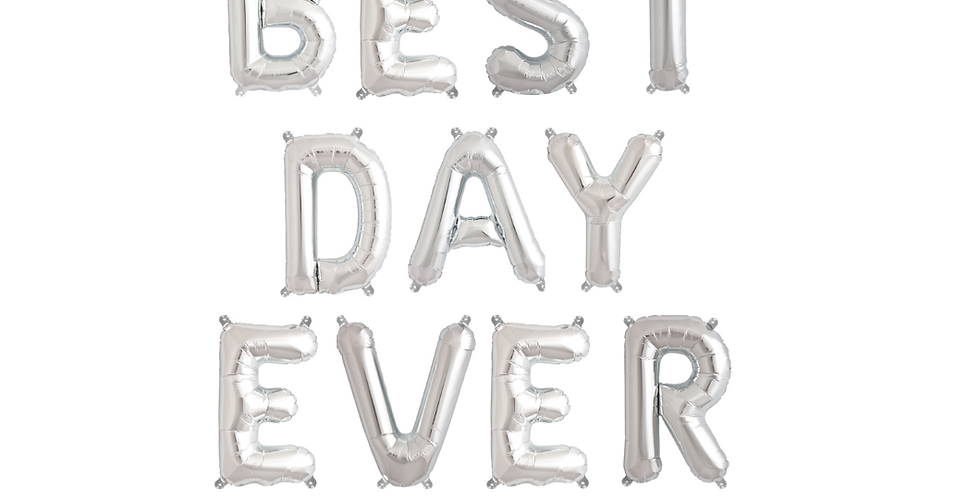 Silver Best Day Ever Balloon Banner