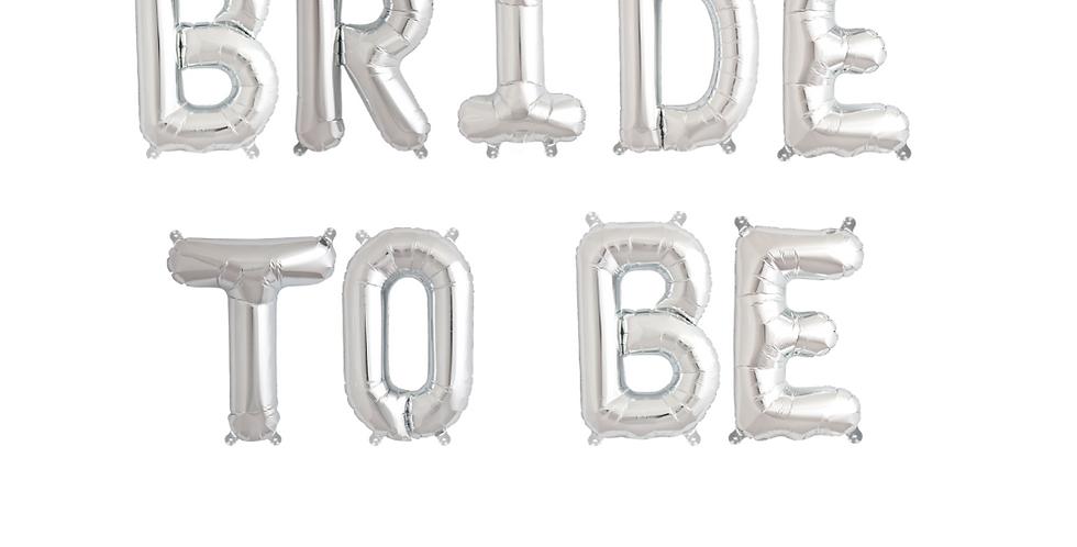 Silver Bride To Be Balloon Banner