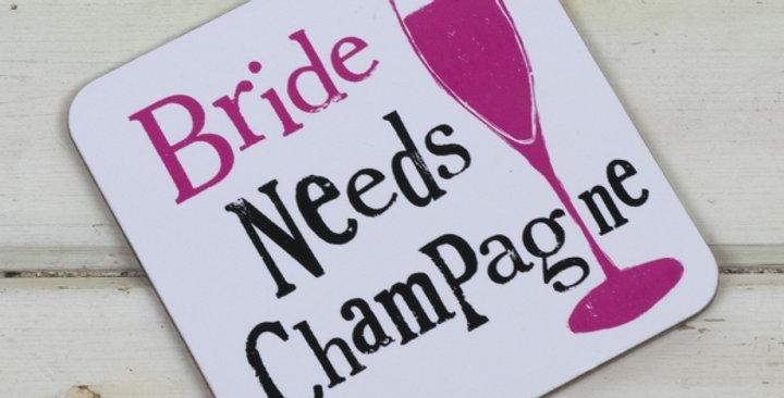 Bride Needs Champagne Coaster