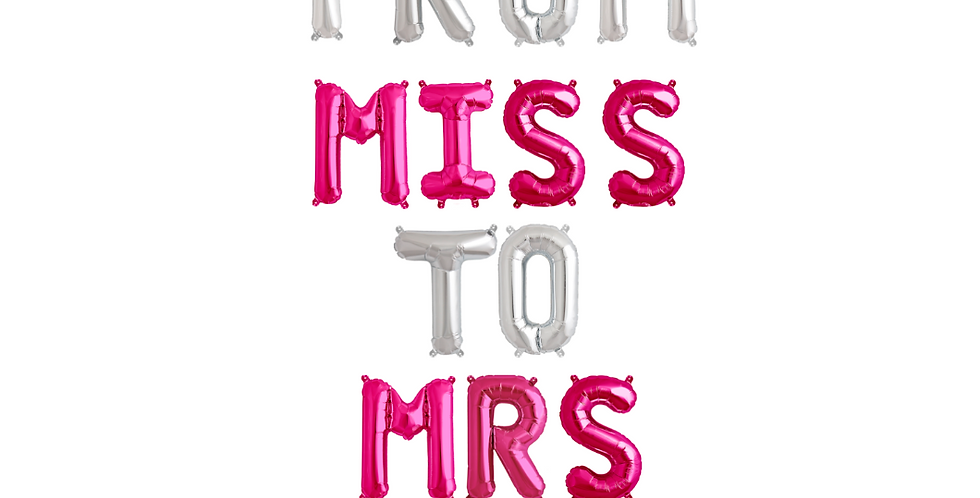 Silver and Pink From Miss To Mrs Balloon Banner