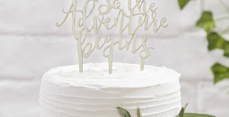 And So The Adventure Begins Wooden Cake Topper- Beautiful Botanics