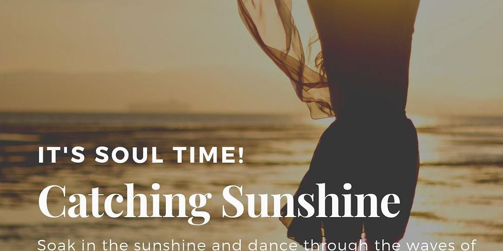 Catching Sunshine