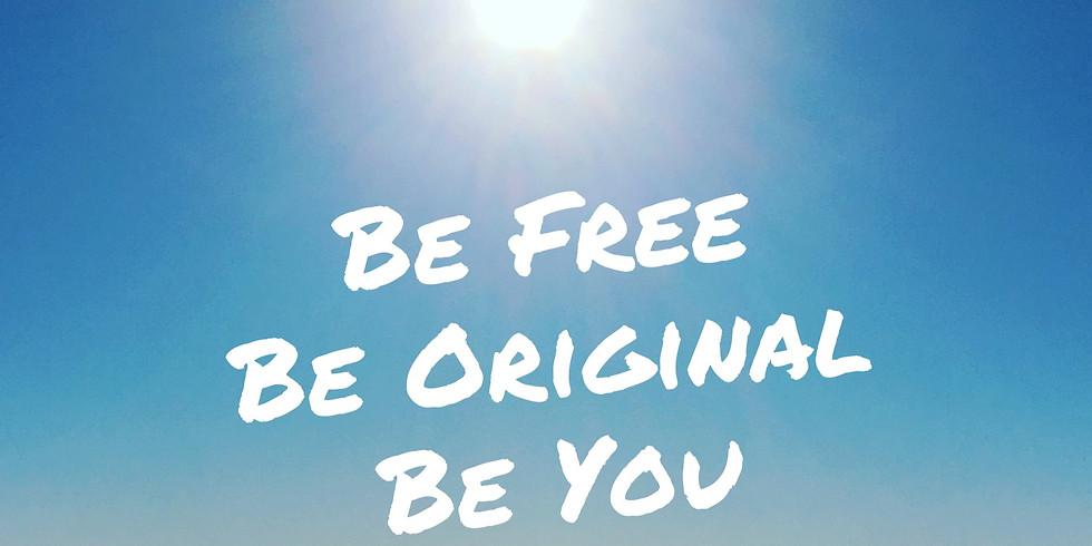 BE Free BE Original BE You