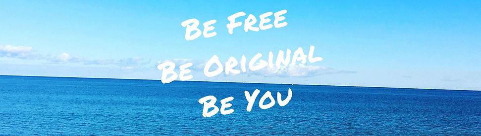 Be Free Be Original Be You_edited.jpg