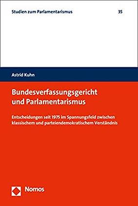 Bundesverfassungsgericht und Parlamentarismus: Entscheidungen seit 197…