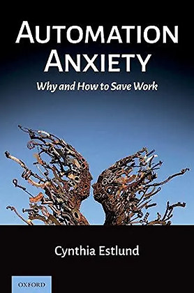 Automation Anxiety: Why and How to Save Work.