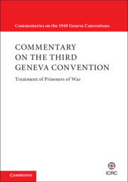 Commentary on the Third Geneva Convention: Convention (III) relative t…
