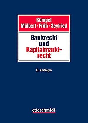 Bank- und Kapitalmarktrecht. 6. Aufl.