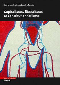 Capitalisme, libéralisme et constitutionnalisme.