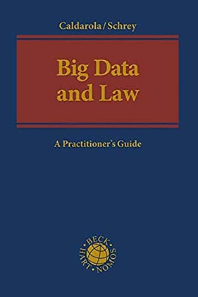Big Data and Law: A Practioner's Guide.