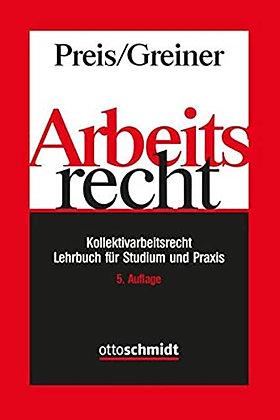 Arbeitsrecht: Kollektivarbeitsrecht. Lehrbuch für Studium und Praxis. 5. Aufl.