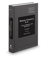 Modern Criminal Law: Cases, Comments and Questions. (6版)