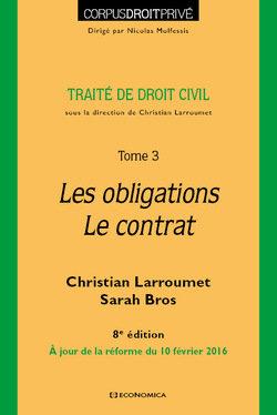 Traité de droit civil. Tome 3. Les obligations. Le contrat. (8版)