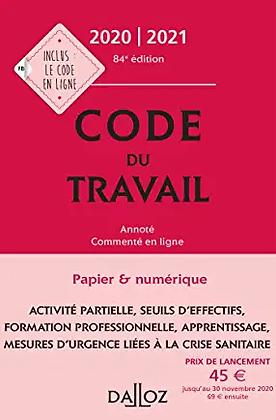 Code du travail 2020-2021: Annoté, commenté en ligne. 84e éd.